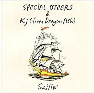 SPECIAL OTHERS & Kj(from Dragon Ash)